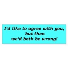 """I'm Right"" Bumper Sticker (10 pk)"