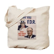 I Want FDR Tote Bag