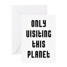 Only Visiting Greeting Card