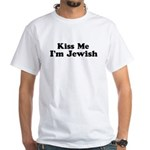 Kiss Me I'm Jewish White T-Shirt