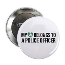 "My Heart Belongs to a Police Officer 2.25"" Button"
