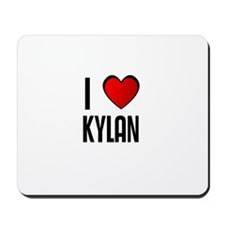 I LOVE KYLAN Mousepad