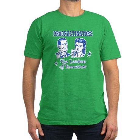 Procrastinators: Leaders of T Mens Fitted T-Shirt