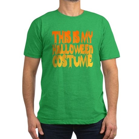 This is My Halloween Costume Mens Fitted T-Shirt