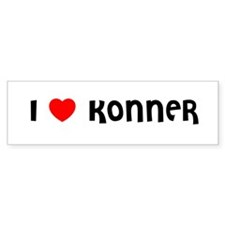 I LOVE KONNER Bumper Bumper Sticker