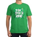 Don't Pinch Me Men's Fitted T-Shirt (dark)