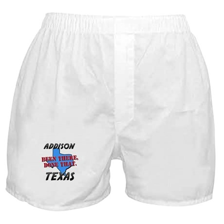 addison texas - been there, done that Boxer Shorts