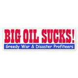 Big Oil Sucks R&B Bumper Bumper Sticker