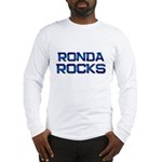 ronda rocks Long Sleeve T-Shirt