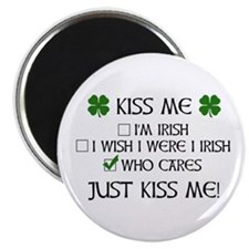 "Who Cares, Just Kiss Me 2.25"" Magnet (10 pack)"