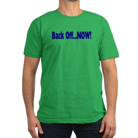 Back Off Now Men's Fitted T-Shirt (dark)
