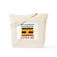 My Ugandan Girlfriend Loves Me Tote Bag