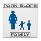 Park Slope Single Mom Tile Coaster