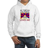 My Tibetan Girlfriend Loves Me Hoodie