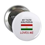 "My Tajik Girlfriend Loves Me 2.25"" Button"