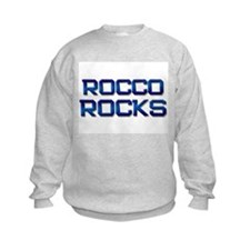 rocco rocks Sweatshirt