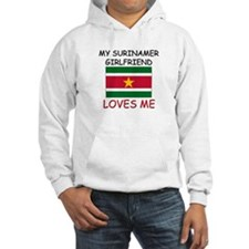 My Surinamer Girlfriend Loves Me Hoodie