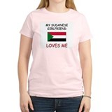 My Sudanese Girlfriend Loves Me T-Shirt