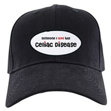 someone I love Celiac Disease Baseball Hat