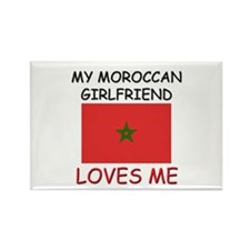 My Moroccan Girlfriend Loves Me Rectangle Magnet