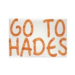 Go To Hades Rectangle Magnet