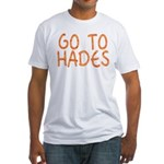 Go To Hades Fitted T-Shirt