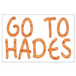 Go To Hades Large Poster