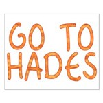 Go To Hades Small Poster