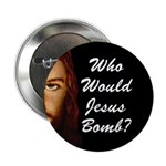 Who Would Jesus Bomb? Button