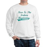 Future Beginning Sweatshirt