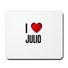 I LOVE JULIO Mousepad
