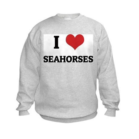 I Love Seahorses Kids Sweatshirt