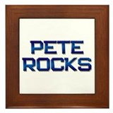 pete rocks Framed Tile