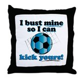 Bust Mine Soccer Throw Pillow
