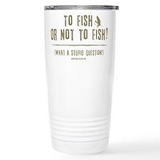 To Fly Fish Travel Mug