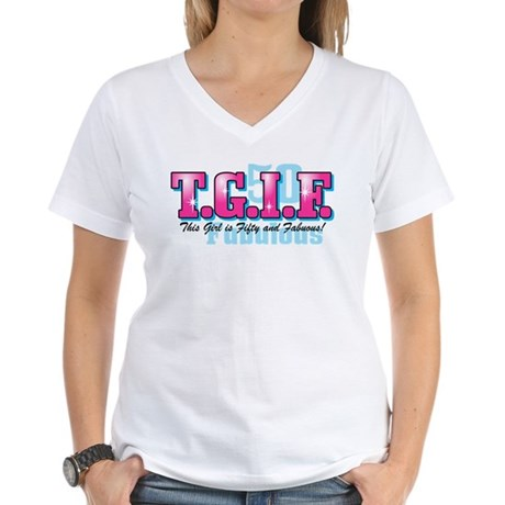 TGIF 50th Birthday Women's V-Neck T-Shirt