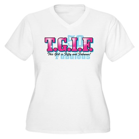 TGIF 50th Birthday Women's Plus Size V-Neck T-Shir