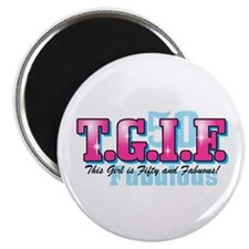 TGIF 50th Birthday Magnet