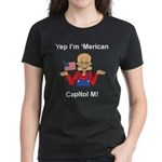 Yep. I'm 'Merican Women's Dark T-Shirt