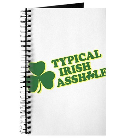Typical Irish Asshole Journal