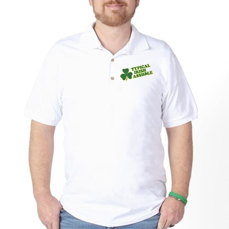 Typical Irish Asshole Golf Shirt