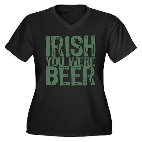 Irish You Were Beer Women's Plus Size V-Neck Dark