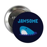"Jawsome Shark 2.25"" Button (10 pack)"