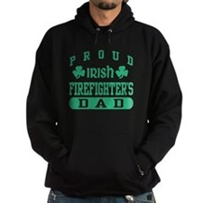 Proud Irish Firefighter's Dad Hoodie