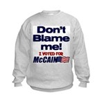 Don't Blame Me Kids Sweatshirt