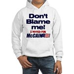 Don't Blame Me Hooded Sweatshirt