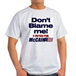 Don't Blame Me Light T-Shirt