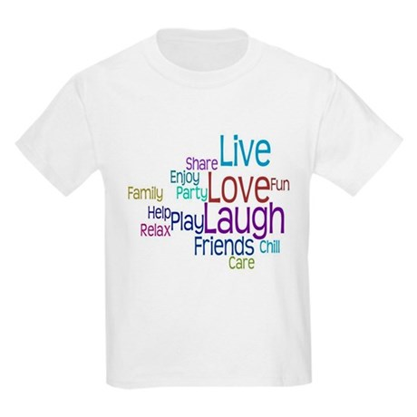 Live, Love, Laugh Kids Light T-Shirt