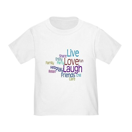 Live, Love, Laugh Toddler T-Shirt