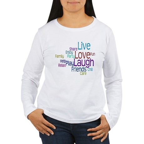 Live, Love, Laugh Women's Long Sleeve T-Shirt